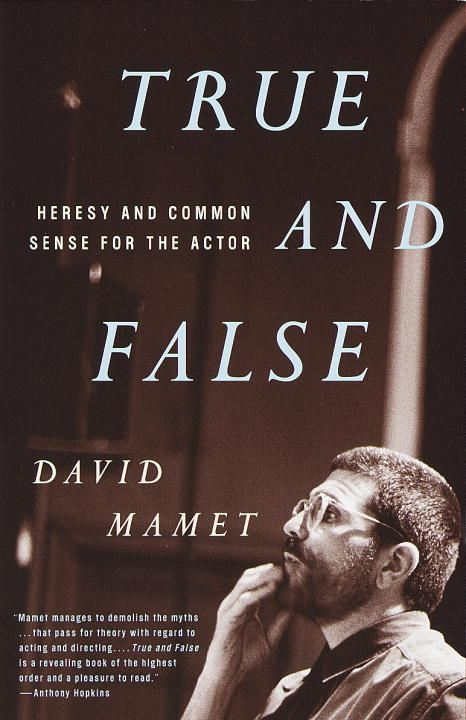 True and False By: David Mamet