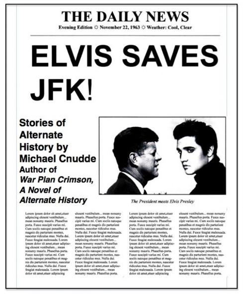 Elvis Saves JFK! By: Michael Cnudde