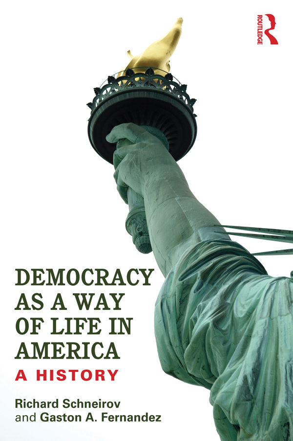 Democracy as a Way of Life in America: A History A History