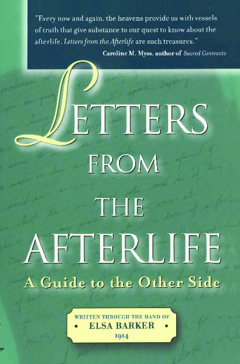 Letters from the Afterlife By: Elsa Barker