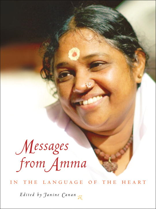 Messages from Amma By: Janine Canan