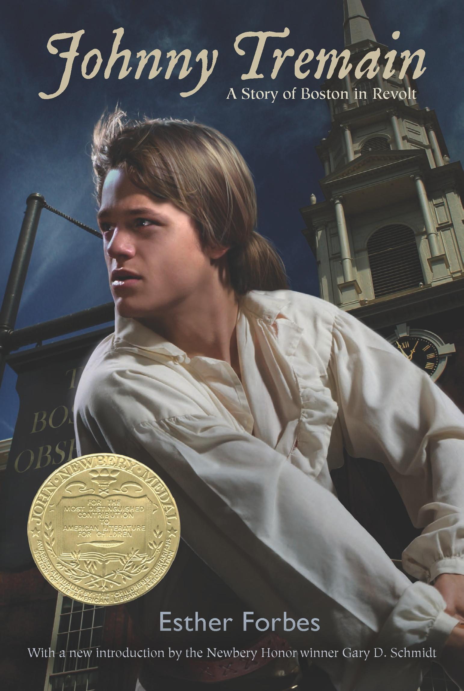 Johnny Tremain By: Esther Hoskins Forbes