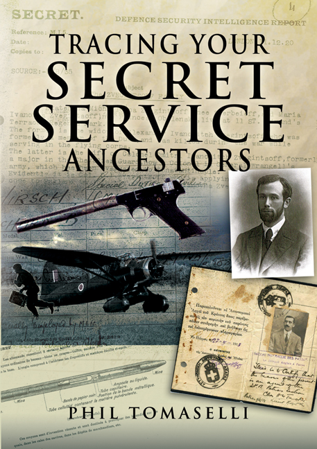 Tracing Your Secret Service Ancestors By: Tomaselli, Phil