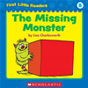 First Little Readers: The Missing Monster (level B)