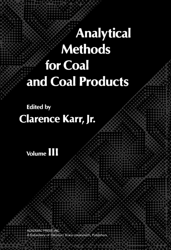 Analytical Methods for Coal and Coal Products Volume III