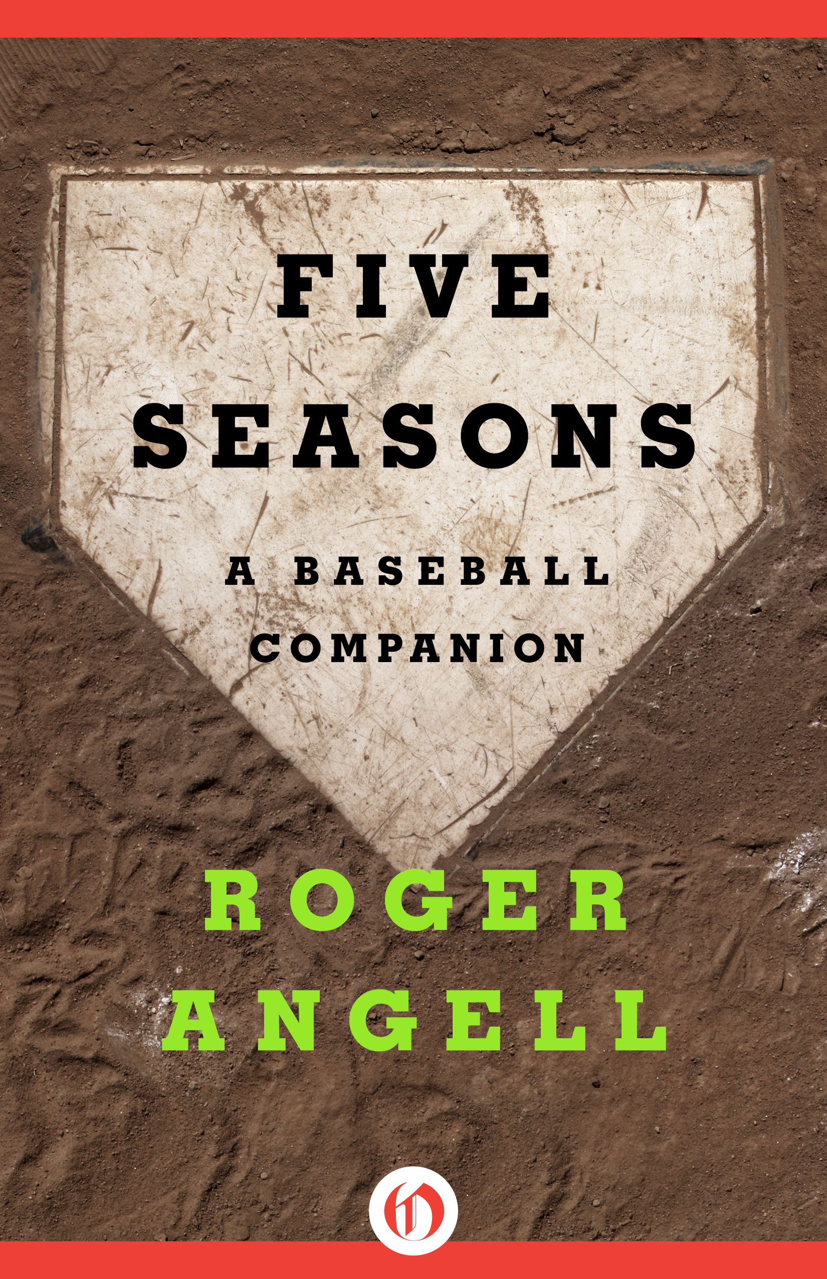 Five Seasons By: Roger Angell