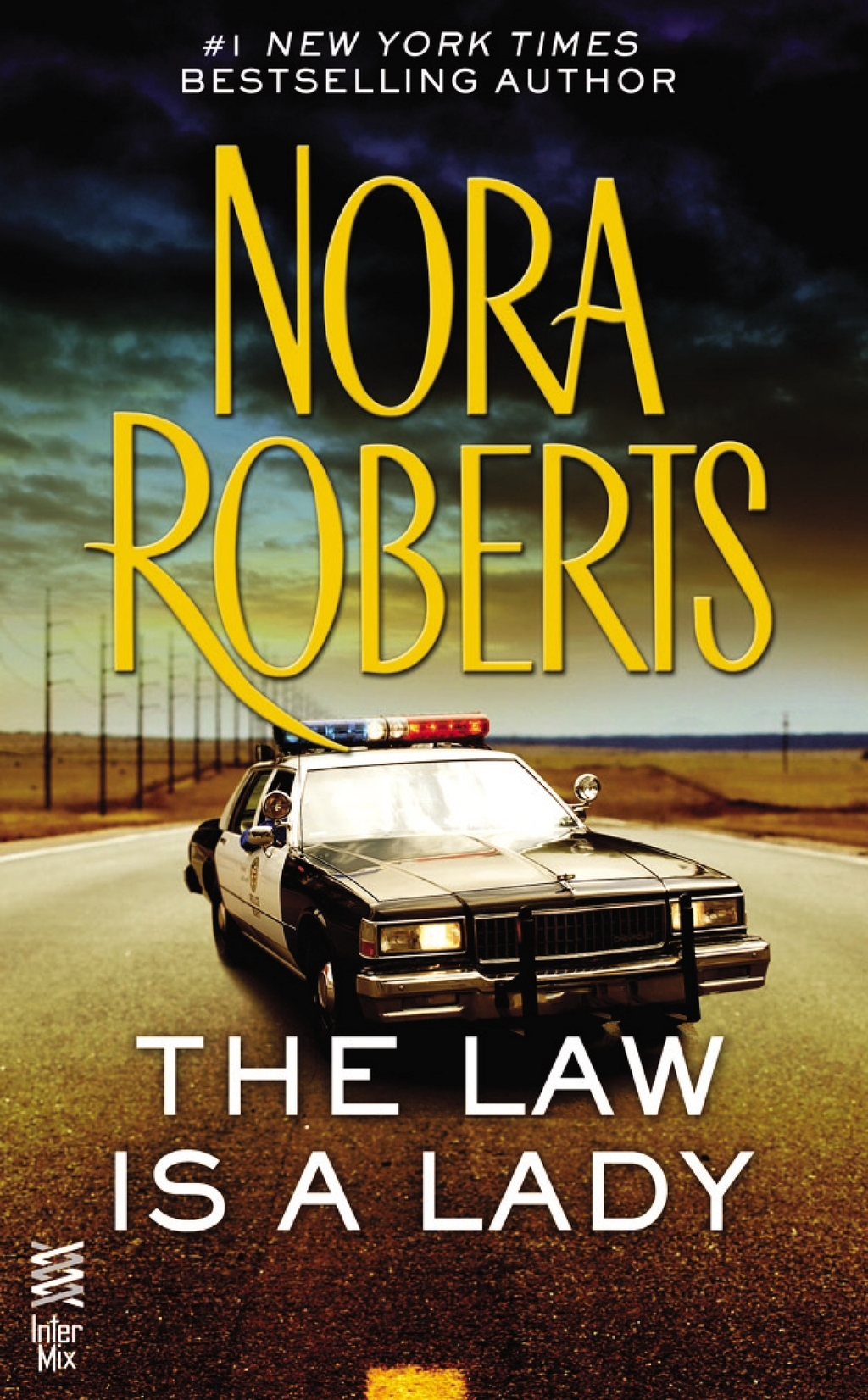 The Law is a Lady By: Nora Roberts