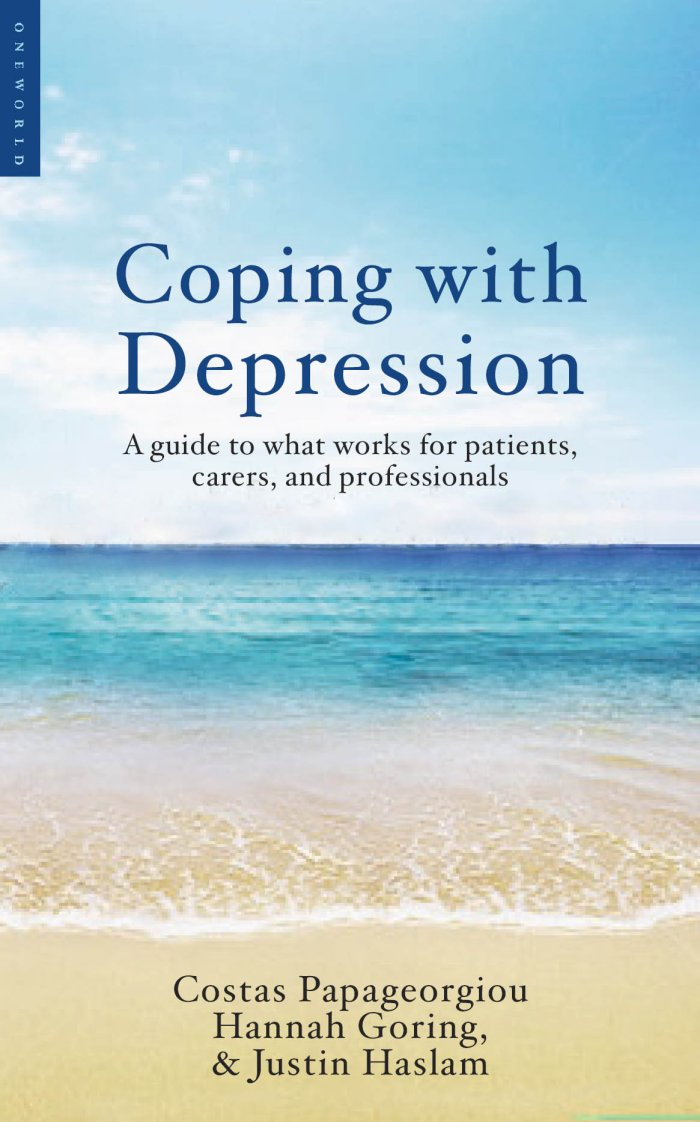 Coping With Depression By: Costas Papageorgiou & Hannah Goring & Justin Haslam