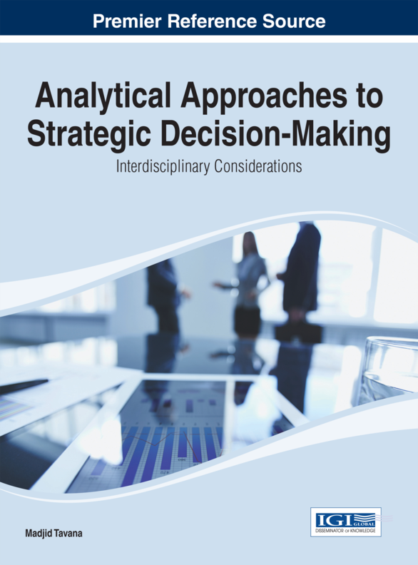 Madjid Tavana - Analytical Approaches to Strategic Decision-Making