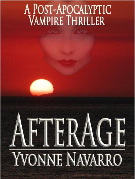 AfterAge By: Yvonne Navarro