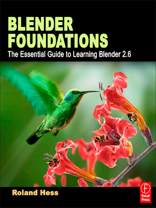 Blender Foundations By: Roland Hess