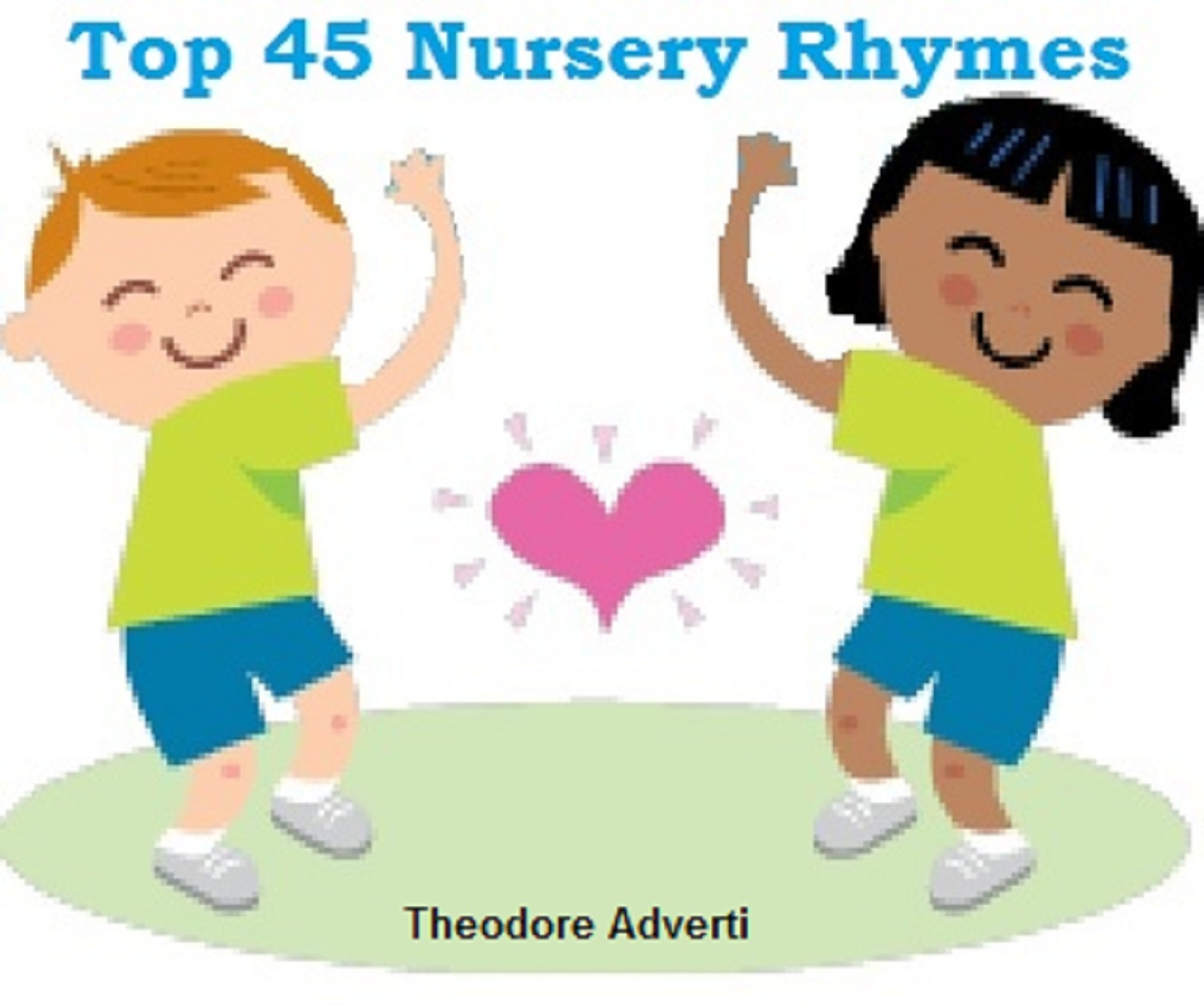 Top 45 Nursery Rhymes