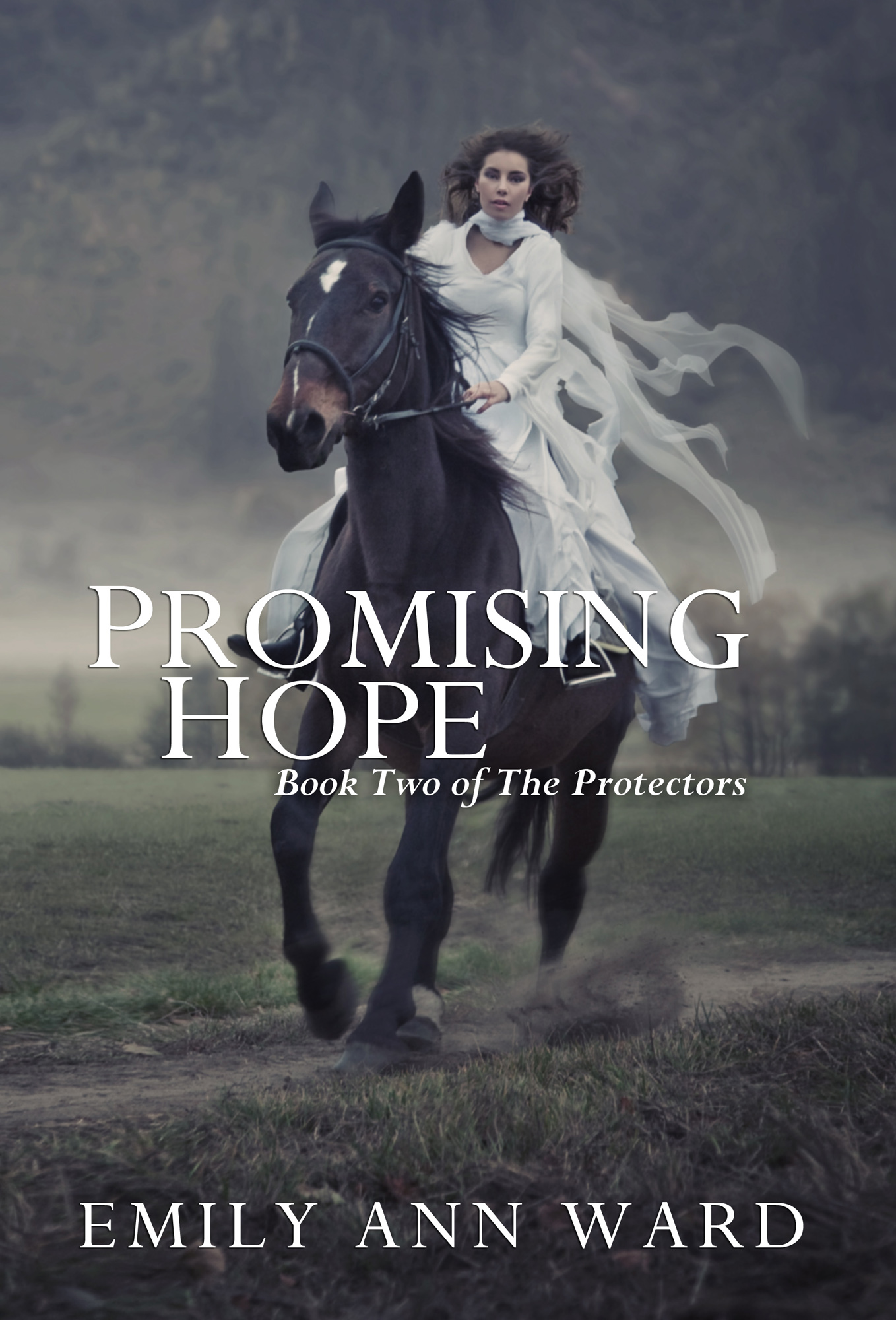 Promising Hope By: Emily Ann Ward
