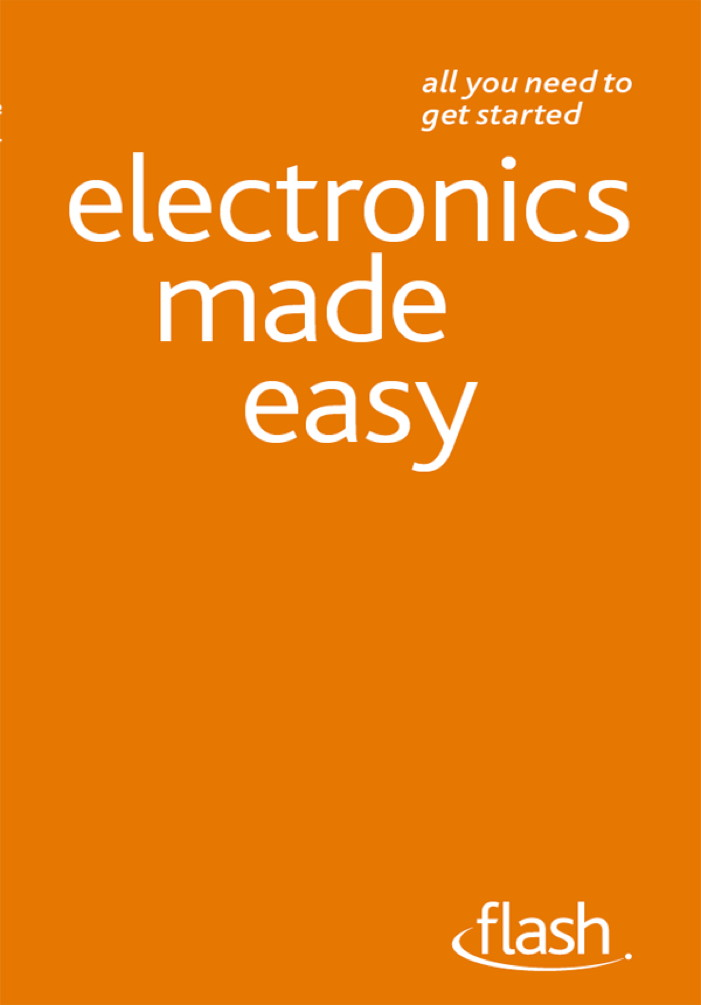 Electronics Made Easy: Flash