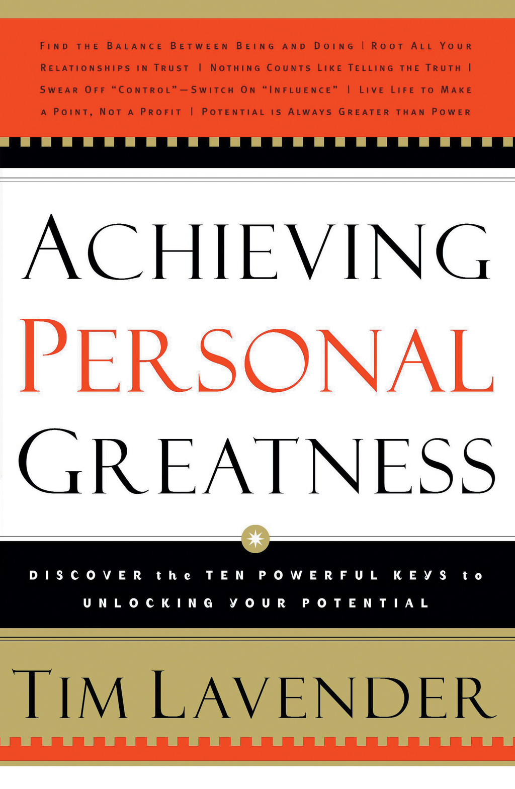 Achieving Personal Greatness By: Tim Lavender