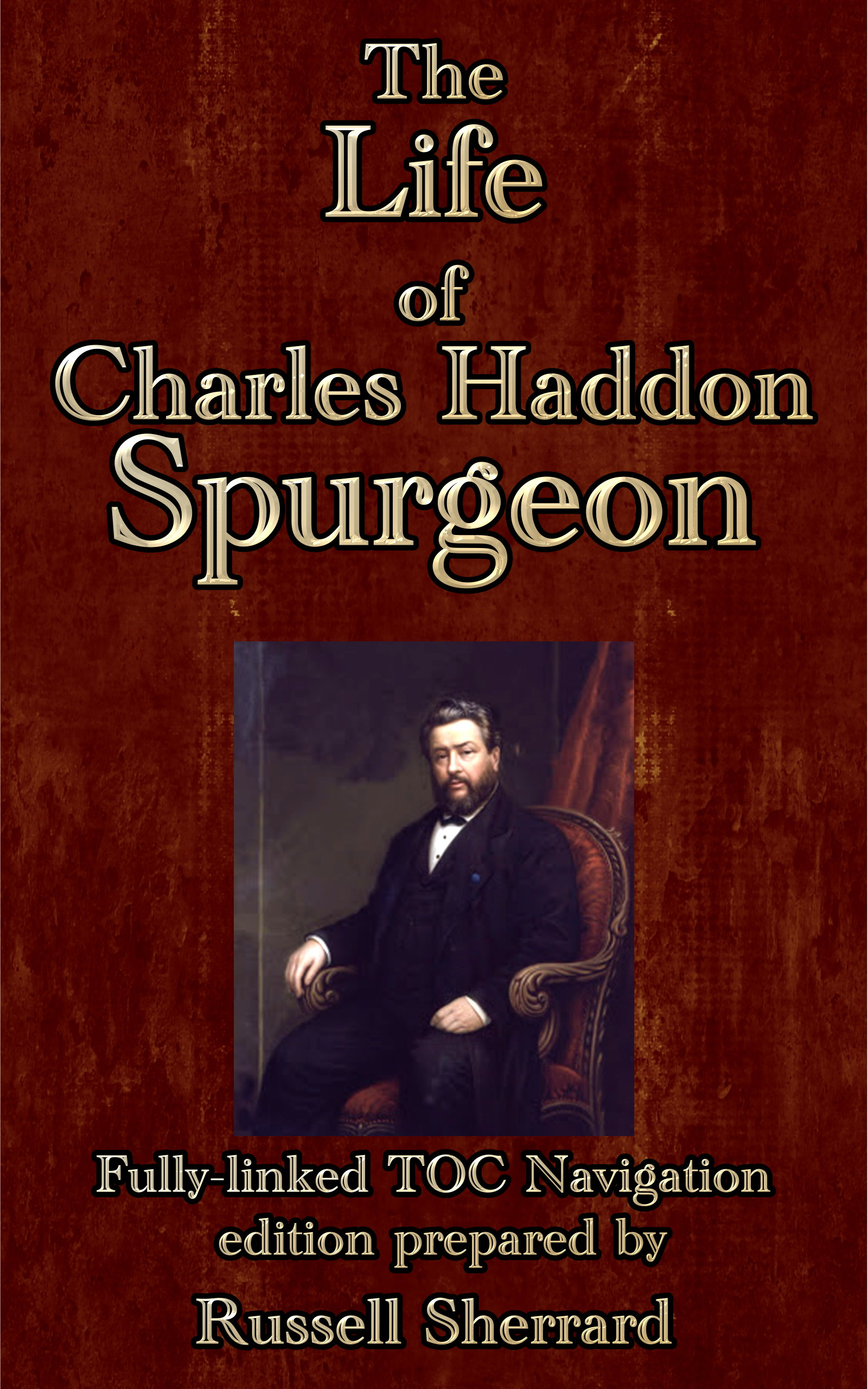 Russell Sherrard  Russell H. Conwell - The Life of Charles Haddon Spurgeon