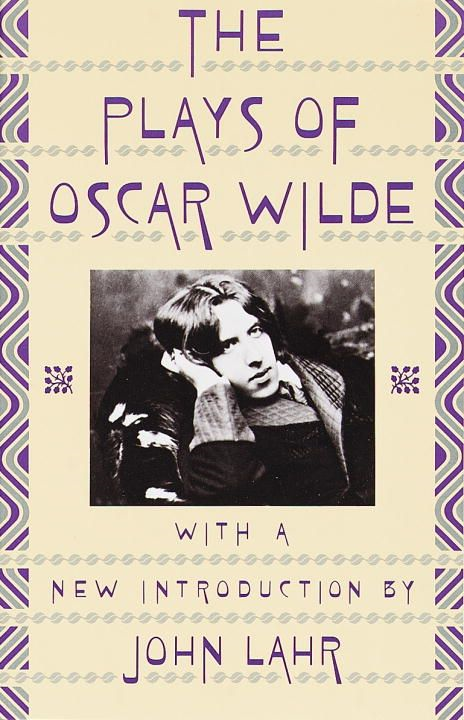 Plays of Oscar Wilde By: Oscar Wilde