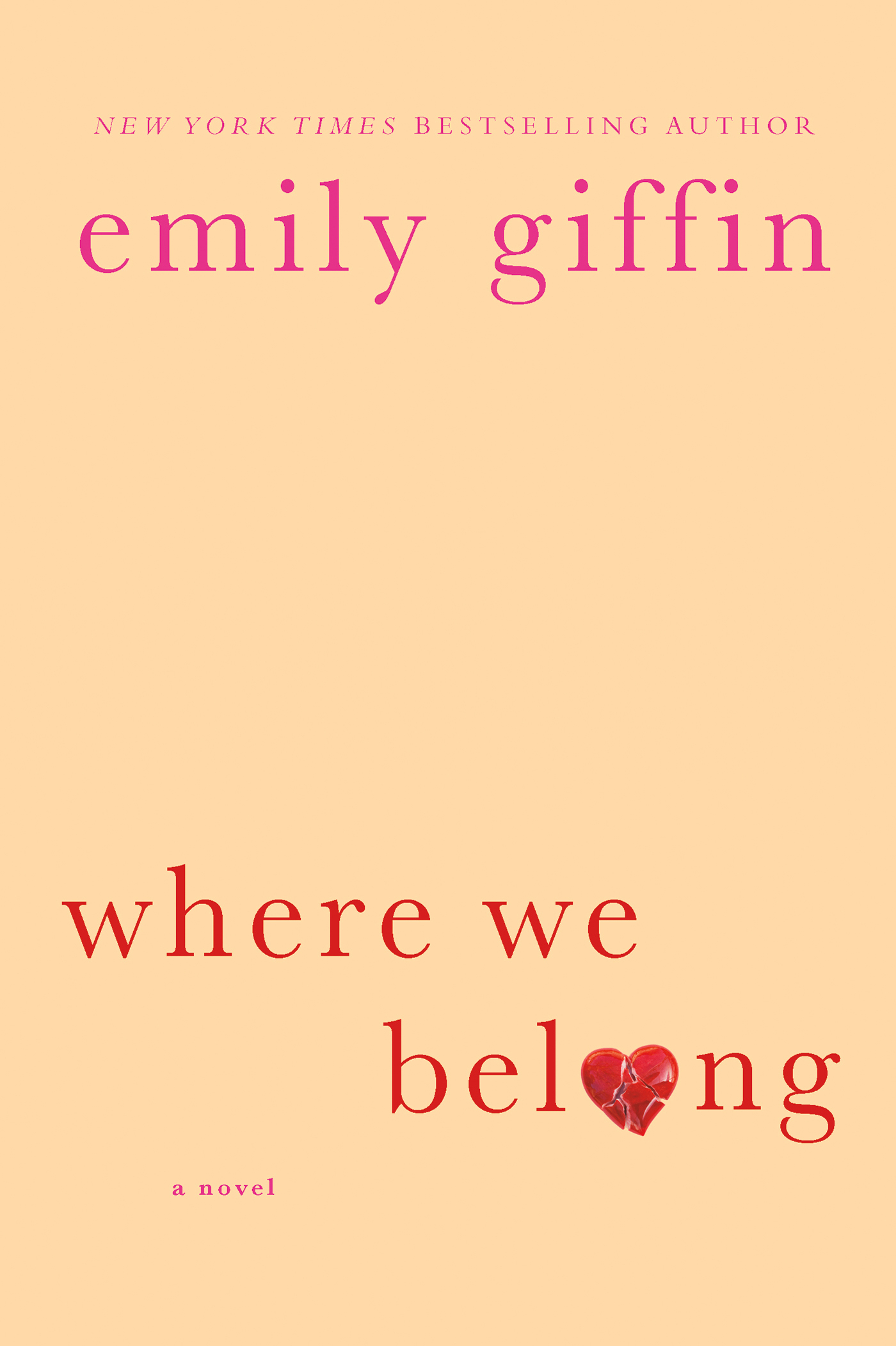 Where We Belong By: Emily Giffin
