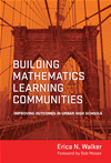 Building Mathematics Learning Communities