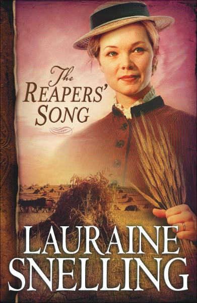 Reapers' Song, The (Red River of the North Book #4) By: Lauraine Snelling