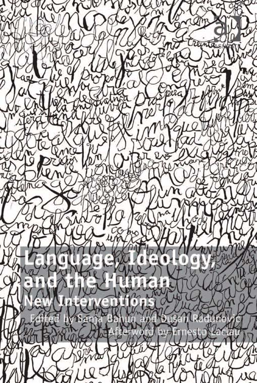 Language, Ideology, and the Human