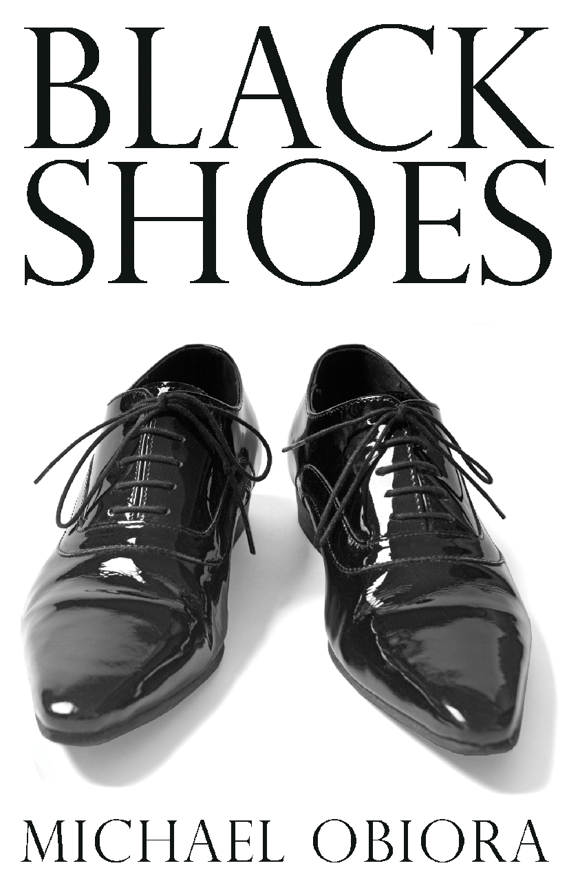Black Shoes By: Michael Obiora