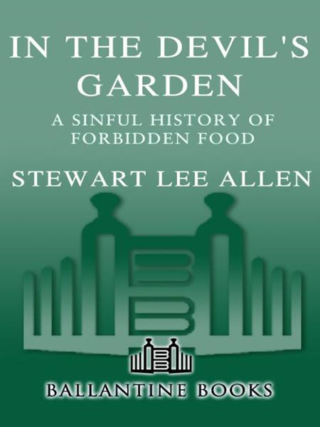 In the Devil's Garden By: Stewart Lee Allen