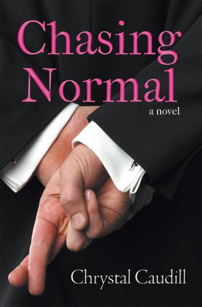Chasing Normal By: Chrystal Caudill