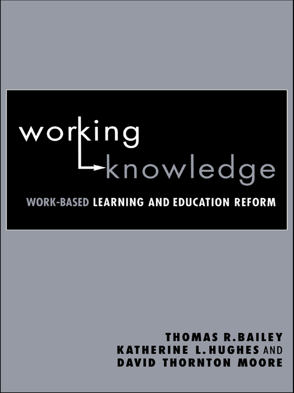 Working Knowledge By: David Thornton Moore,Katherine L. Hughes,Thomas R. Bailey