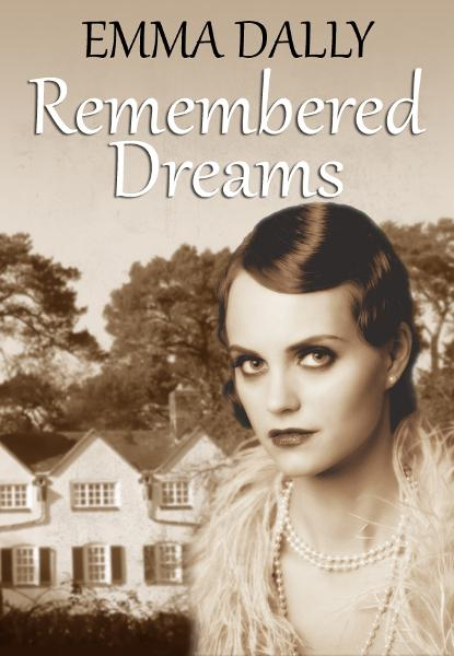Remembered Dreams By: Emma Dally