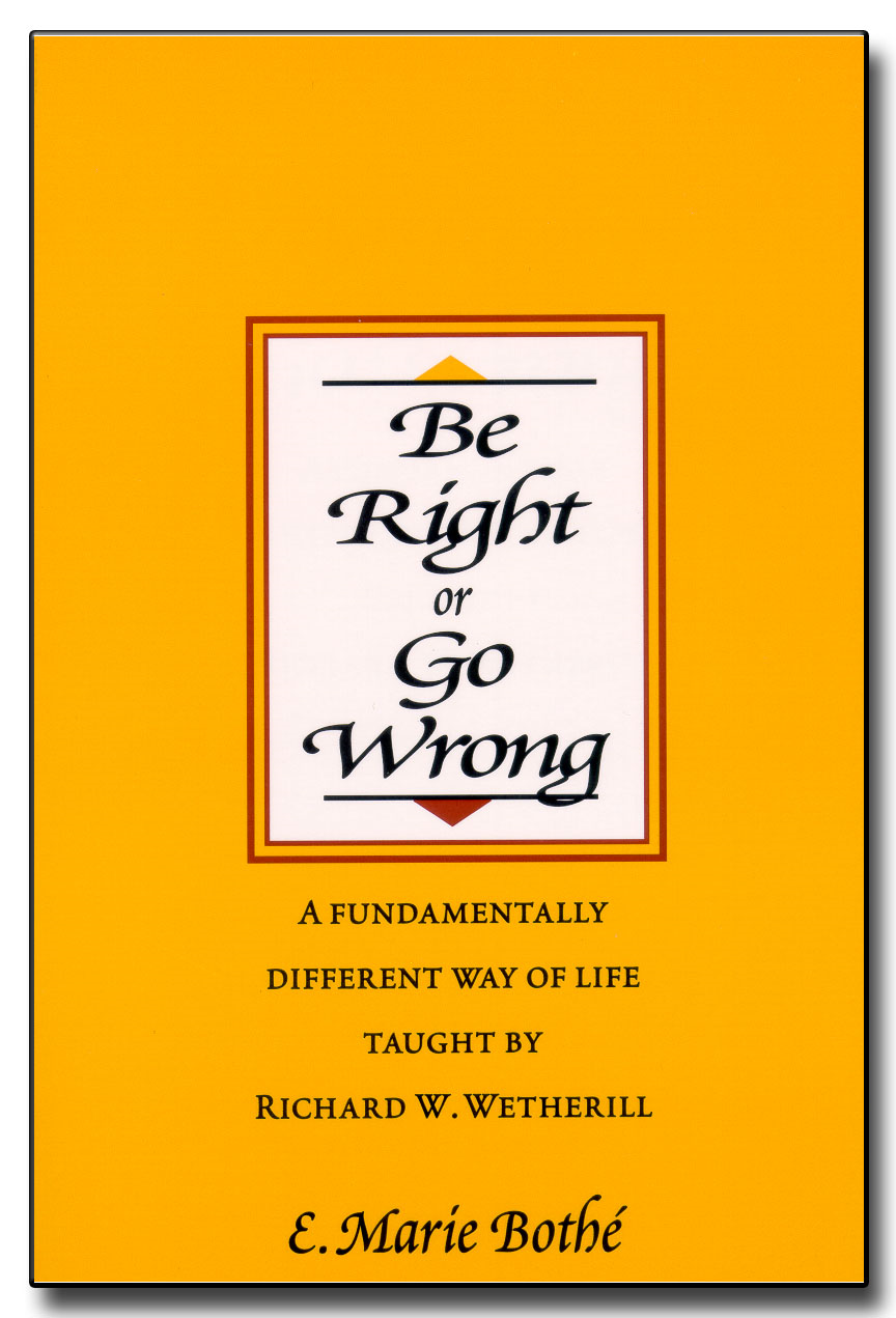 Be Right or Go Wrong