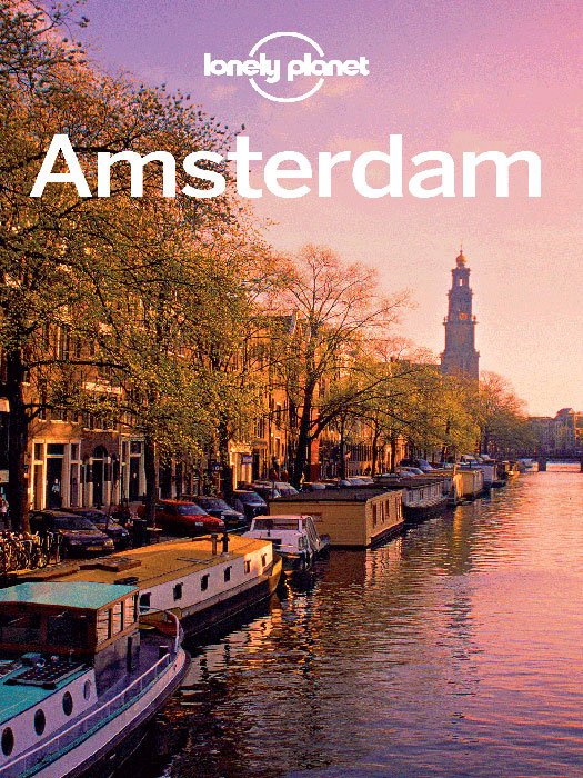Lonely Planet Amsterdam By: Karla Zimmerman,Lonely Planet,Sarah Chandler