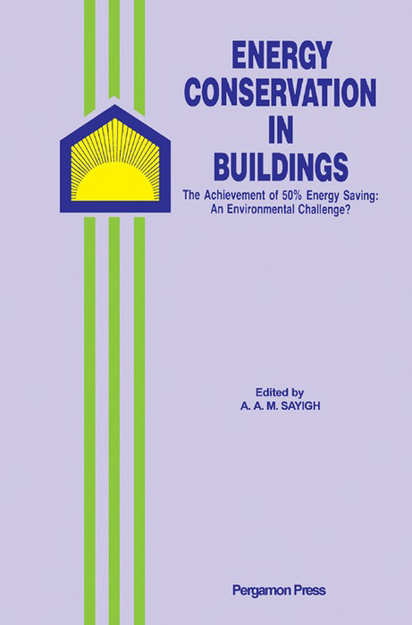 Energy Conservation in Buildings The Achievement of 50% Energy Saving: An Environmental Challenge?