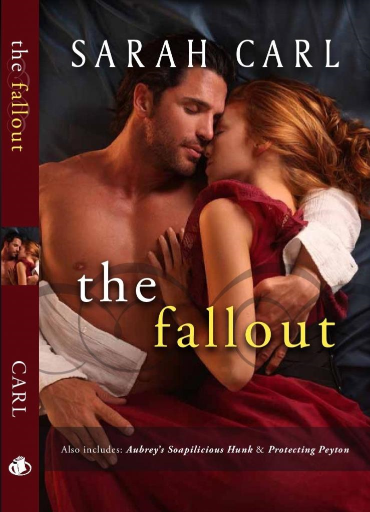 The Fallout By: Sarah Carl