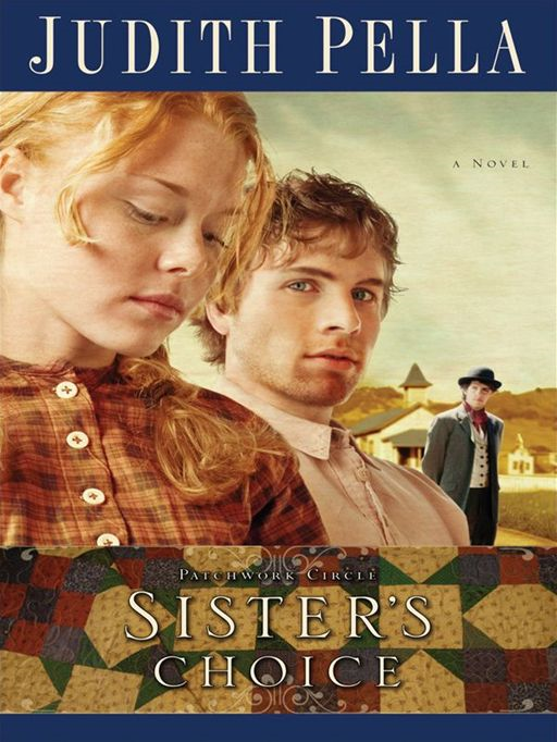 Sister's Choice (Patchwork Circle Book #2)