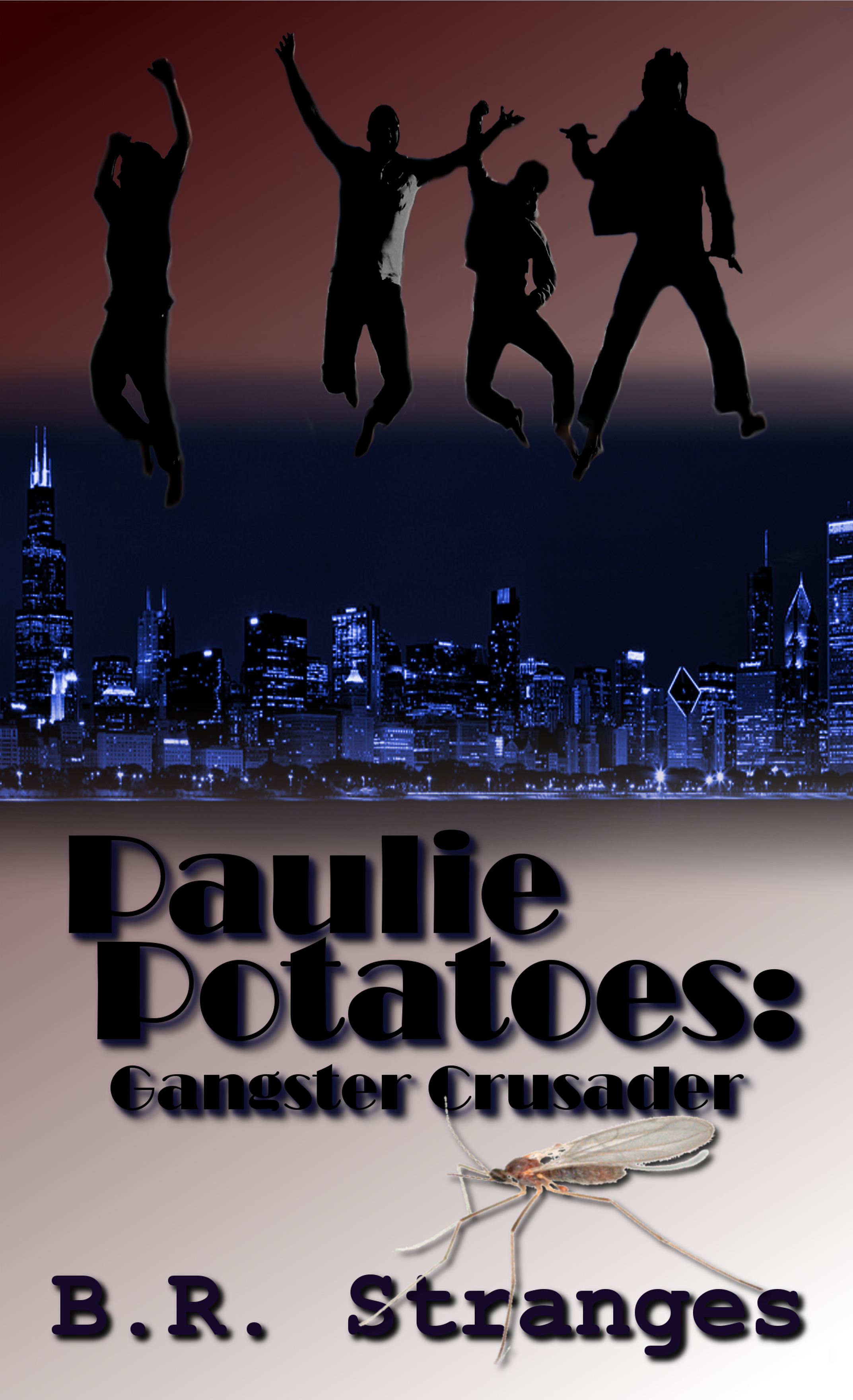 Paulie Potatoes: Gangster Crusader