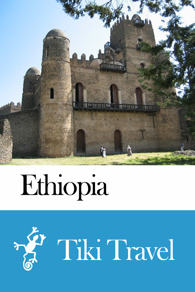 Ethiopia Travel Guide - Tiki Travel By: Tiki Travel