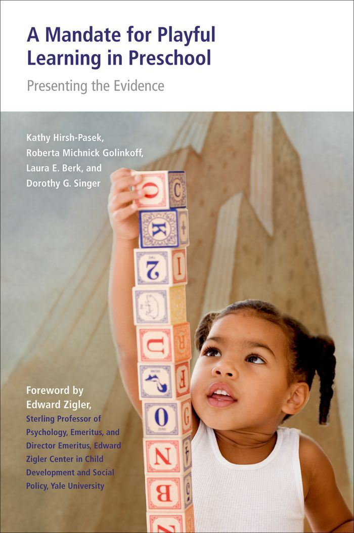 A Mandate for Playful Learning in Preschool : Applying the Scientific Evidence
