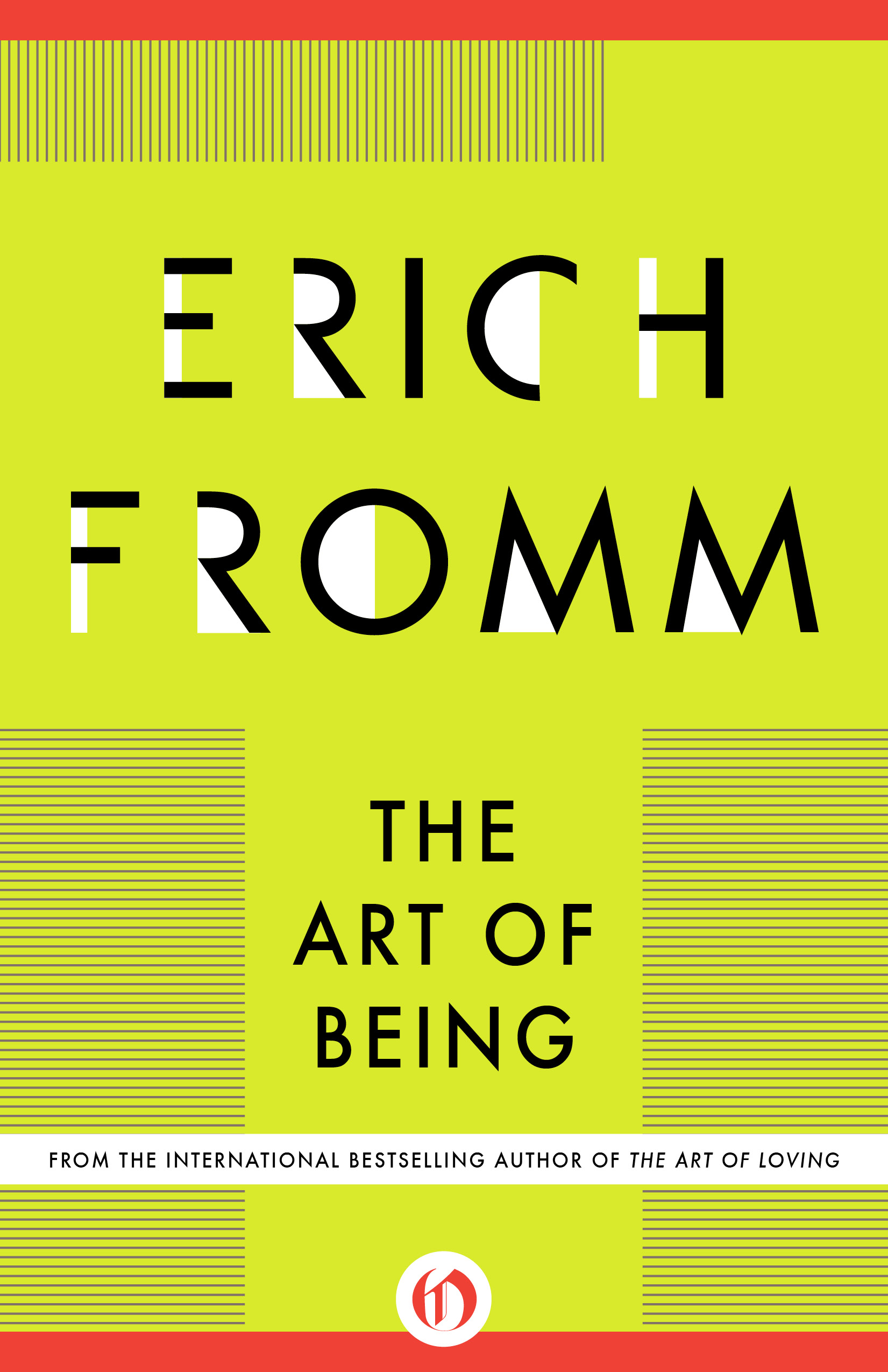 The Art of Being By: Erich Fromm