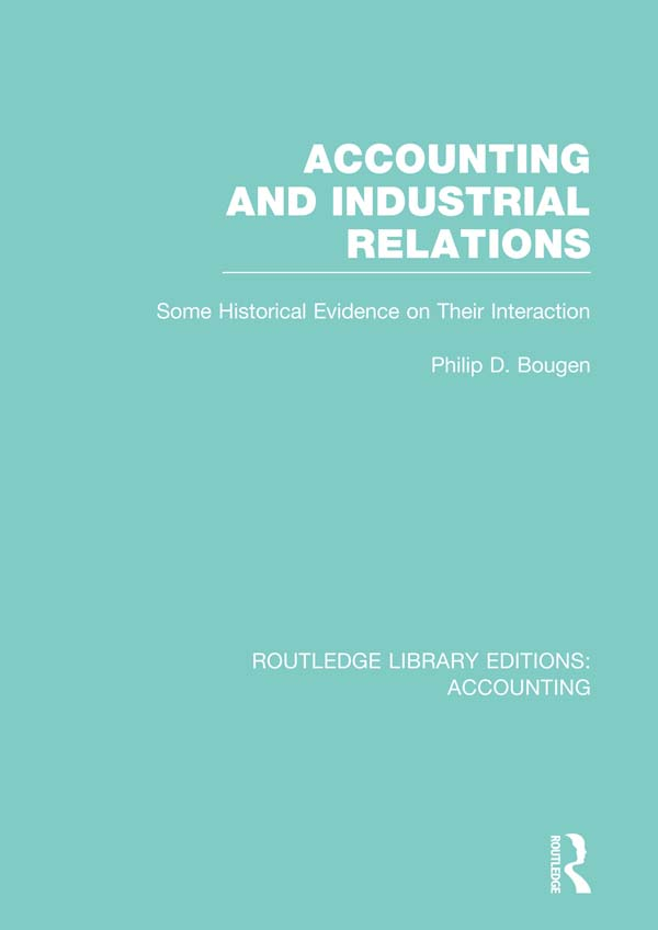 Accounting & Industrial Relations Some Historical Evidence on Their Interaction