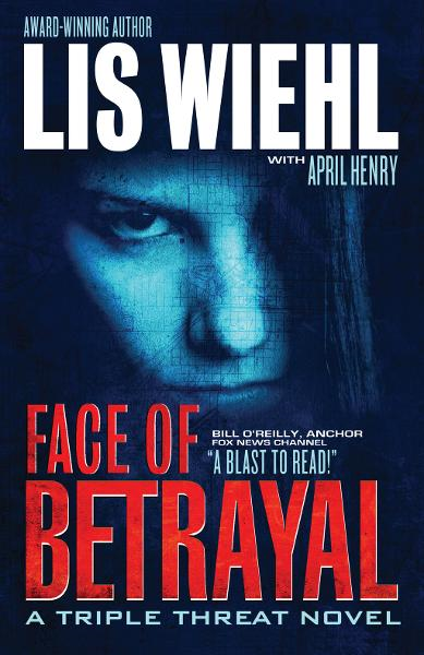 Face of Betrayal By: Lis Wiehl