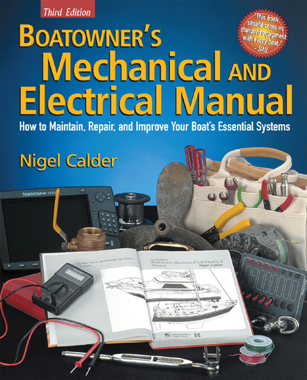 Boatowner's Mechanical and Electrical Manual : How to Maintain, Repair, and Improve Your Boat's Esse