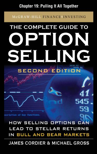 The Complete Guide to Option Selling, Second Edition, Chapter 19 - Pulling It All Together