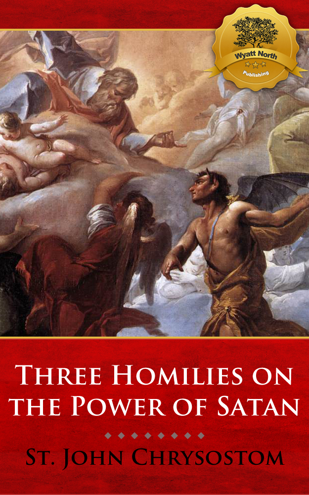 Three Homilies on the Power of Satan