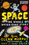 Space: The Whole Whizz Bang Story: