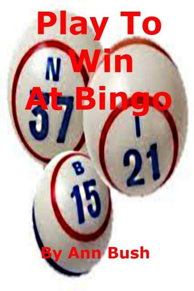 Play To Win At Bingo