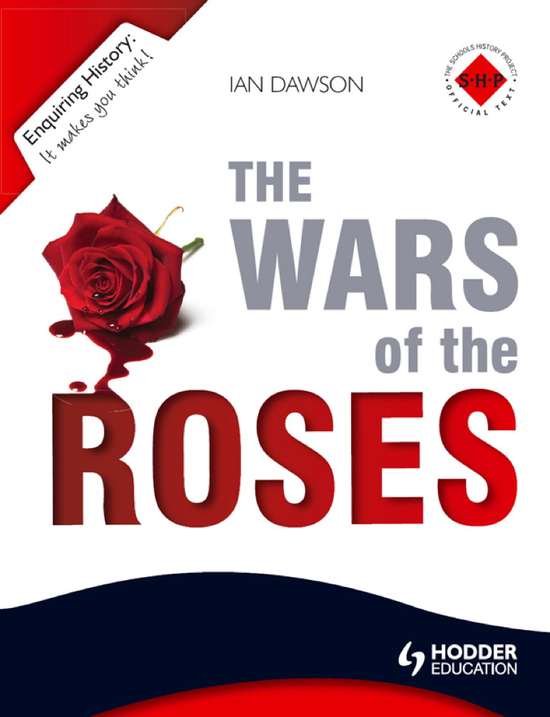 Enquiring History: The Wars of the Roses