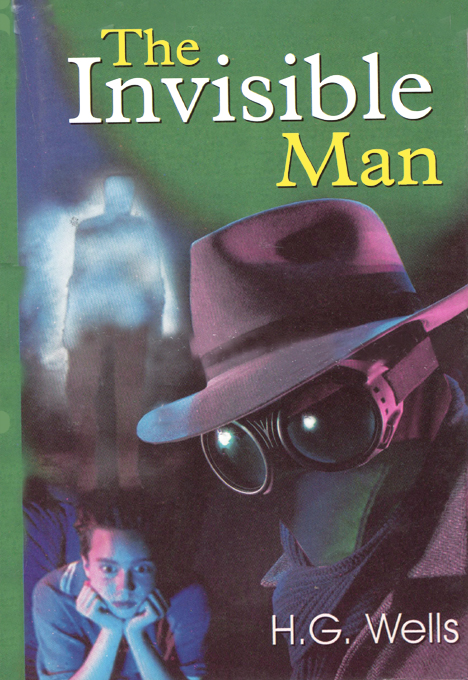 The Invisible Man By: H.G. Wells