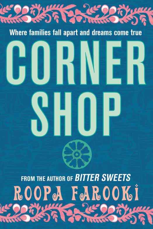 Corner Shop By: Roopa Farooki
