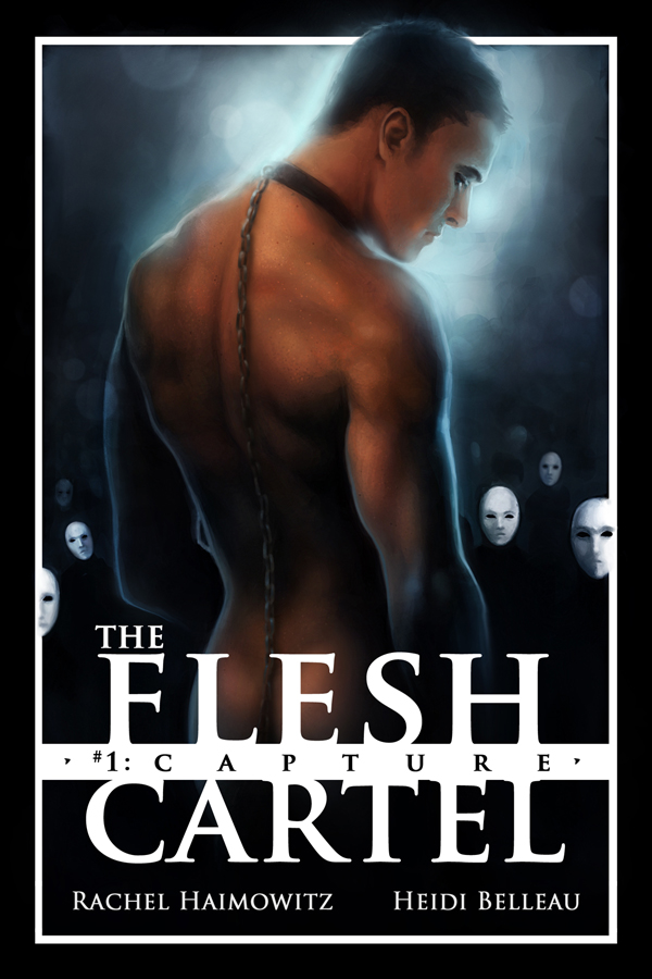 The Flesh Cartel #1: Capture